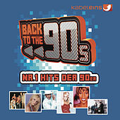 Back to the 90s 60 Nr.1 Hits der 90er von Various Artists