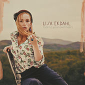 Look To Your Own Heart by Lisa Ekdahl