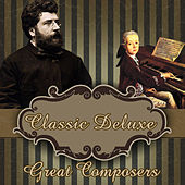 Classic Deluxe. Great Composers by Orquesta Lírica Bellaterra