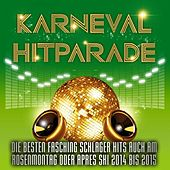 Karneval Hitparade – Die besten Fasching Schlager Hits auch am Rosenmontag oder Après Ski 2014 bis 2015 by Various Artists