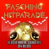 Fasching Hitparade – Die besten Karneval Schlager Hits 2014 bis 2015 by Various Artists