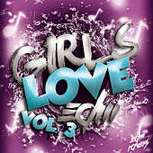 Girls Love EDM, Vol. 3 by Various Artists