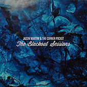 The Blackout Sessions by Jason Martin