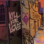 Kill for Love by Rites Of Ash