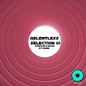 Relentless Selection 01 - EP by Various Artists