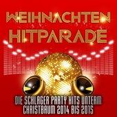 Weihnachten Hitparade – Die Schlager Party Hits unterm Christbaum 2014 bis 2015 by Various Artists