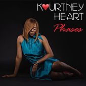 Phases by Kourtney Heart