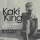 Everybody Glows: B-Sides & Rarities by Kaki King