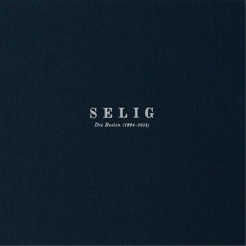 Die Besten 1994 - 2014 by Selig