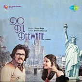 Do Dil Deewane (Original Motion Picture Soundtrack) by Various Artists