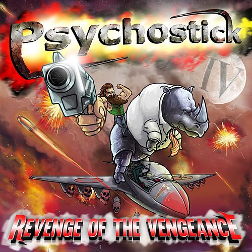 IV Revenge of the Vengeance by Psychostick