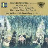 Oskar Lindberg: Requiem - Choral Pieces a Cappella by Various Artists