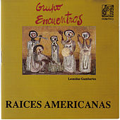 Raices Americanas by Various Artists