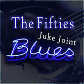 The Fifties - Duke Joint Blues von Various Artists