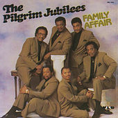 Family Affair by The Pilgrim Jubilees