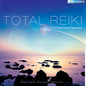 Total Reiki - The Ultimate Healing Experience by Various Artists