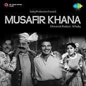 Musafir Khana (Original Motion Picture Soundtrack) by Various Artists
