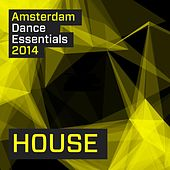 Amsterdam Dance Essentials 2014: House - EP by Various Artists