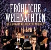 Fröhliche Weihnachten (Die schönsten Melodien zur Weihnacht) von Various Artists