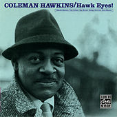 Hawk Eyes by Coleman Hawkins