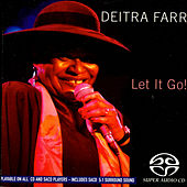 Let It Go! by Deitra Farr