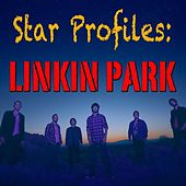 Star Profile: Linkin Park von Linkin Park