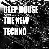 Deep House - The New Techno by Various Artists