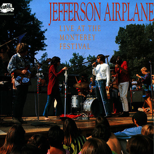 Live At The Monterey Festival by Jefferson Airplane