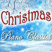 Christmas Piano Classics by Various Artists