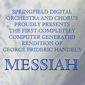 Messiah by Springfield Digital Orchestra