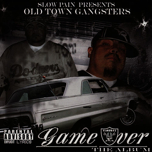 Old Town Gangsters: Game Over by Slow Pain