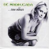 Seu Olhar - EP by De Madrugada