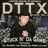 Stuck N' Da Game by DTTX