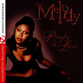 Ready For Love by Melody (Latin Pop)