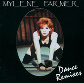 Dance Remixes by Mylène Farmer