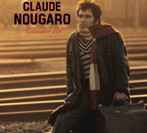 Locomotive D'Or by Claude Nougaro