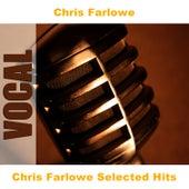Chris Farlowe Selected Hits by Chris Farlowe