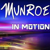 In Motion by Munroe