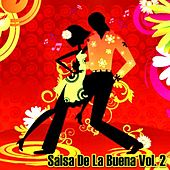 Salsa De La Buena, Vol. 2 by Various Artists