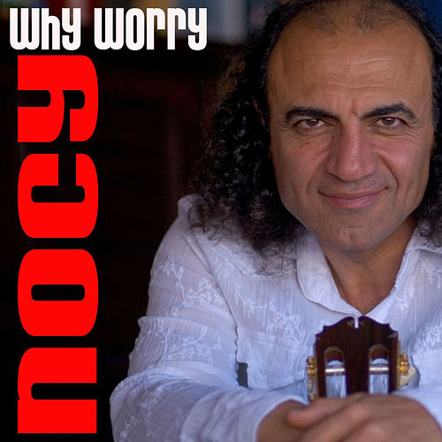 Why Worry by Nocy