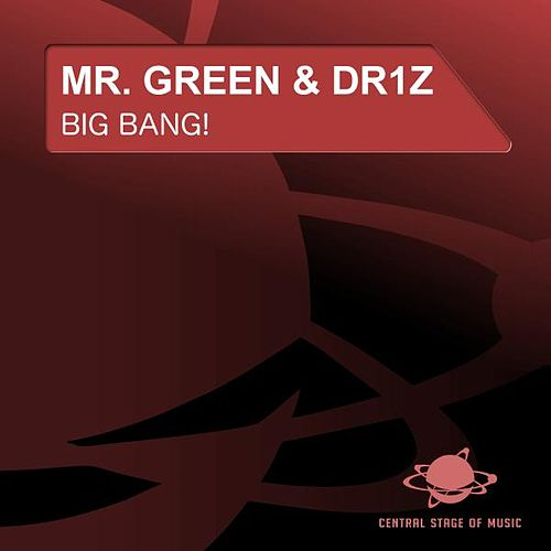 Big Bang! by Mr. Green