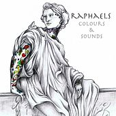 Colours&Sounds by The Raphaels