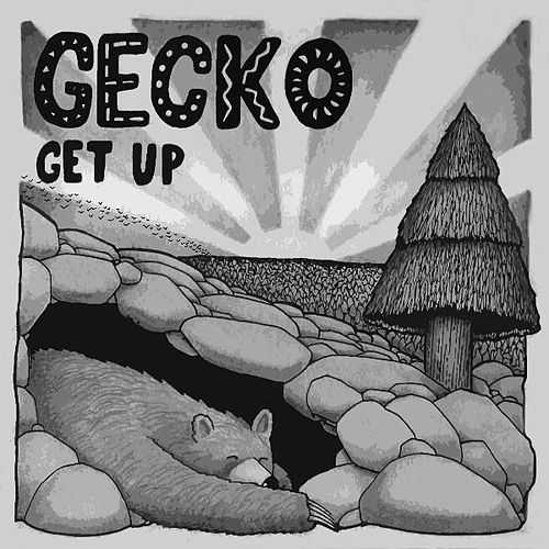 Get Up by Gecko