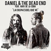 La Culpa Es del Que Ve (So Long...) [feat. Rafo de la Cuba] by Daniel