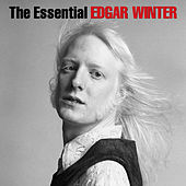 The Essential Edgar Winter by Edgar Winter