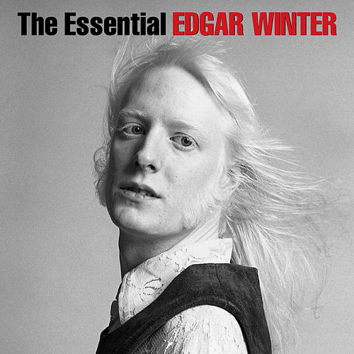 The Essential Edgar Winter by Edgar Winter