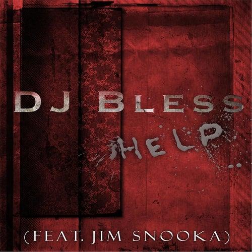 Help von DJ BLESS