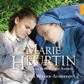 Marie Heurtin (Original Motion Picture Soundtrack) von Sonia Wieder-Atherton