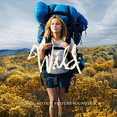 Wild - Official Motion Picture Soundtrack von Various Artists