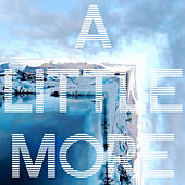 A Little More by Kaskade